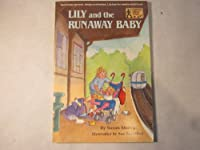 LILY & RUNAWAY BABY (A Stepping Stone Book(TM))