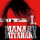 I,MANABU MIYAHARA