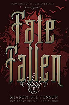 Fate Fallen (A Gallows Novel Book 3) by [Stevenson, Sharon]