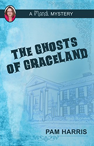 The Ghosts of Graceland: A Man...