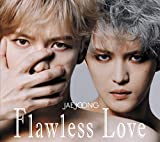 Flawless Love TYPE A(初回生産限定盤)(特典なし)