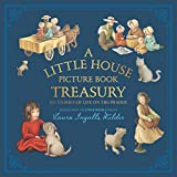A Little House Picture Book Treasury: Six Stories of Life on the Prairie 画像