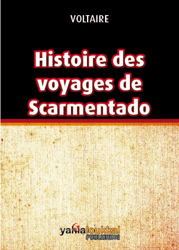 Download Histoire des voyages de Scarmentado (Annoté) (French Edition) B00AYK3AA8