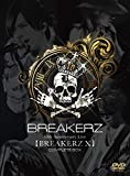 BREAKERZ デビュー10周年記念ライブ【BREAKERZ X】COMPLETE BOX [DVD]