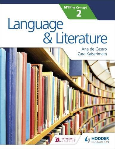 Language and Literature for the IB MYP 2 (English Edition)