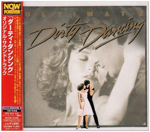「ダーティ・ダンシング」オリジナル・サウンドトラック~アルティメット・エディション