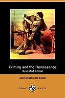 Printing and the Renaissance