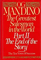The Greatest Salesman in the World Part II The End of the story