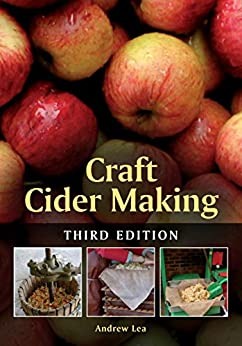 Craft Cider Making: Third Edition by [Lea, Andrew]