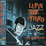 LUPIN THE THIRD「JAZZ」the 2nd