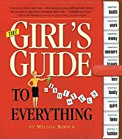 The Girl's Guide to Absolutely Everything [GIRLS GT ABSOLUTELY EVERYTHING] [並行輸入品]