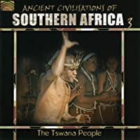Ancient Civilizations of Southern Africa Vol. 3