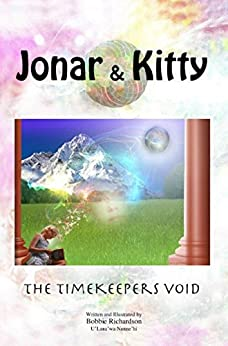 Jonar & Kitty: The Timekeepers Void by [Richardson, Bobbie]