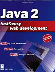 Java 2 Fast and Easy Web Development (Fast & Easy Web Development)
