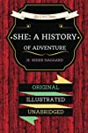 She: A History of Adventure: By H. Rider Haggard : Illustrated