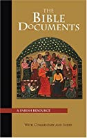 The Bible Documents: A Parish Resource