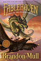 Secrets of the Dragon Sanctuary (Fablehaven) by Brandon Mull(2010-02-23)