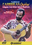 Traditional Caribbean Guitar - Calypso And Other Island Rhythms by Bob Brozman