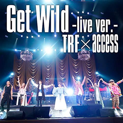 Get Wild-live ver.-