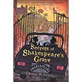 Secrets of Shakespeare's Grave: The Shakespeare Mysteries, Book 1: 01