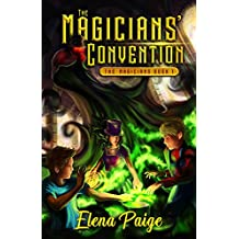 The Magicians' Convention (Fantasy Adventure Book For Teens and Young Adult)