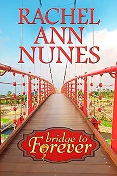 Bridge to Forever (Mickelle's Book 2) by [Nunes, Rachel Ann]
