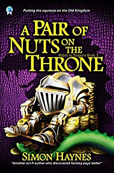 A Pair of Nuts on the Throne (Robot vs Dragons Book 3) by [Haynes, Simon]