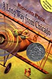 A Long Way from Chicago: A Novel in Stories (Newbery Honor Book)