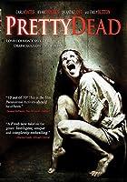 Pretty Dead [DVD] [Import]