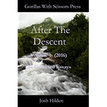 After the Descent Volume 4 (2016) (The Uncensored Universal Josh Book 5)