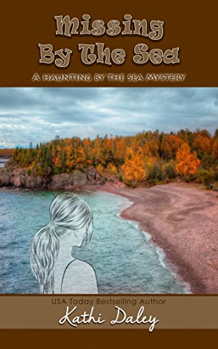Missing by the Sea (Haunting By The Sea Book 3) (English Edition)