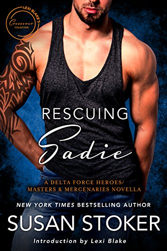 Rescuing Sadie: A Delta Force Heroes/Masters and Mercenaries Novella (English Edition)