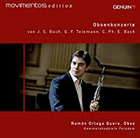 Ramon Ortega Quero: Oboe Concerts by Telemann & Bach
