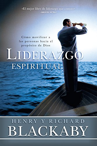 Download Liderazgo Espiritual / Spiritual Leadership: Cómo movilizar a las personas hacia el propósito de Dios 1433644584
