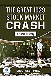 The Great 1929 Stock Market Crash: A Short History (30 Minute Book Series 46) (English Edition)