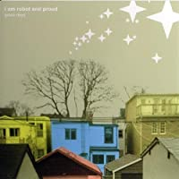 Grace Days by I Am Robot & Proud (2003-10-07)