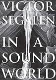 In a Sound World (Strange Attractor Press)