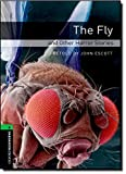 Oxford Bookworms Library 6 Fly & Other Horror Stories 3rd