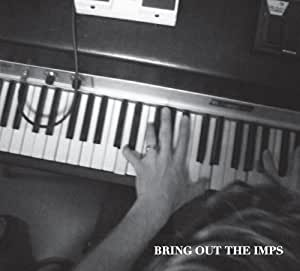 BRING OUT THE IMPS
