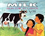 Milk from Cow to Carton (Let's-Read-and-Find-Out Science 2)