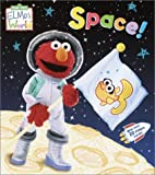 Elmo's World: Space! (Sesame Street Elmos World(TM))
