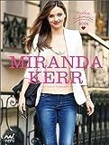 MIRANDA KERR Perfect Fashionstyle Book (ミランダ・カー パーフェクトファッションスタイルブック)