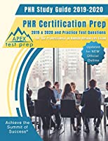 PHR Study Guide 2019-2020: PHR Certification Prep 2019 & 2020 and Practice Test Questions for the Professional in Human Resources Exam (Updated for NEW Official Outline)