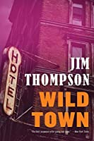 Wild Town (Mulholland Classic)