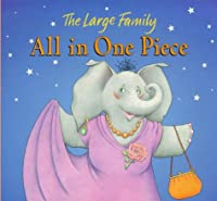 All In One Piece Board Book (The Large Family)