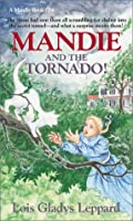 Mandie and the Tornado! (Mandie Books)