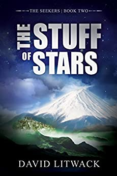 The Stuff of Stars (The Seekers Book 2) by [Litwack, David]