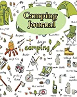 Camping Journal: Perfect RV Journal/Camping Diary or Gift for Campers or Hikers : Over 120 Pages with Prompts for Writing: Capture Memories, A great gift idea