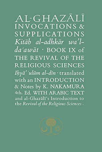 Al-Ghazali on Invocations & Supplications