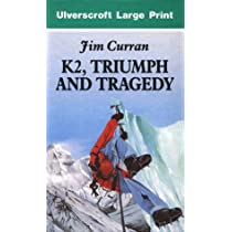 K2, Triumph and Tragedy